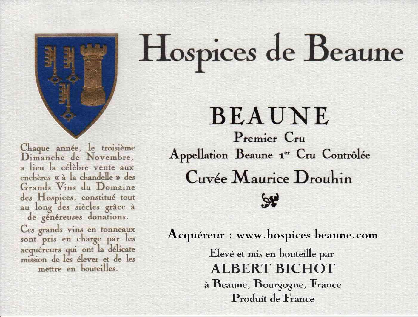 Encheres-auction-HospicesdeBeaune-AlbertBichot-Beaune1erCru-Cuvee-MauriceDrouhin