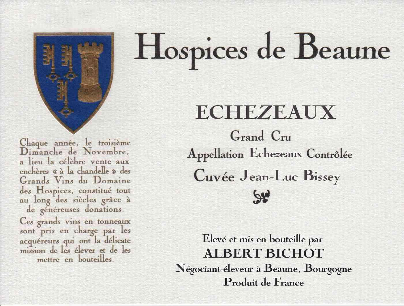Encheres-auction-HospicesdeBeaune-AlbertBichot-EchezeauxGrandCru-Cuvee-JeanLucBissey