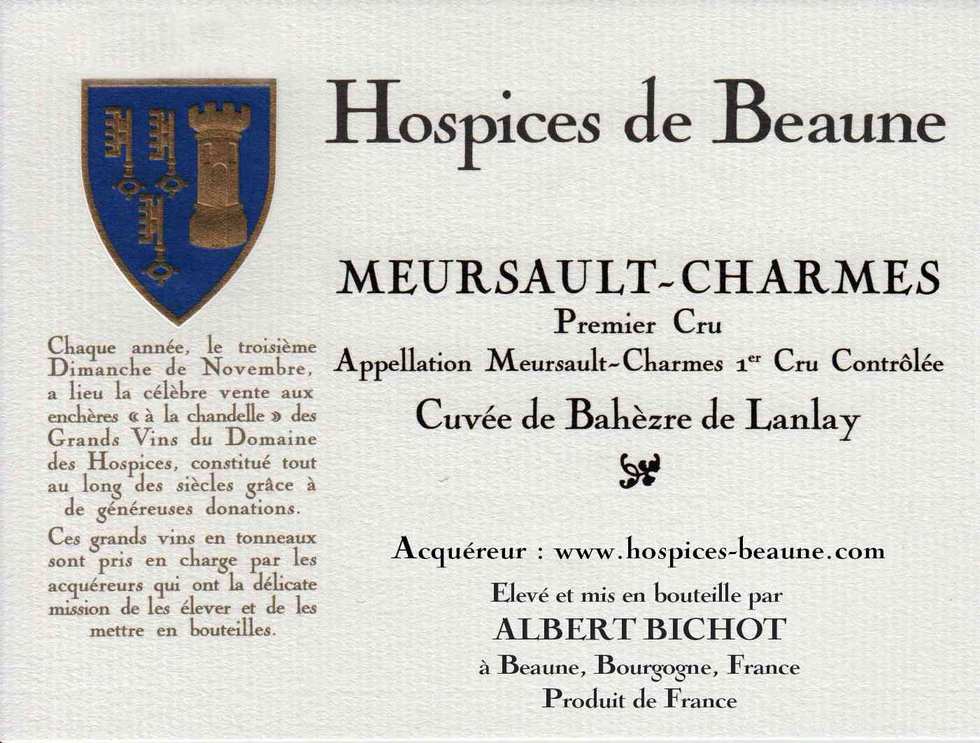 Encheres-auction-HospicesdeBeaune-AlbertBichot-Meursault-Charmes-PremierCru-Cuvee-BahèzredeLanlay