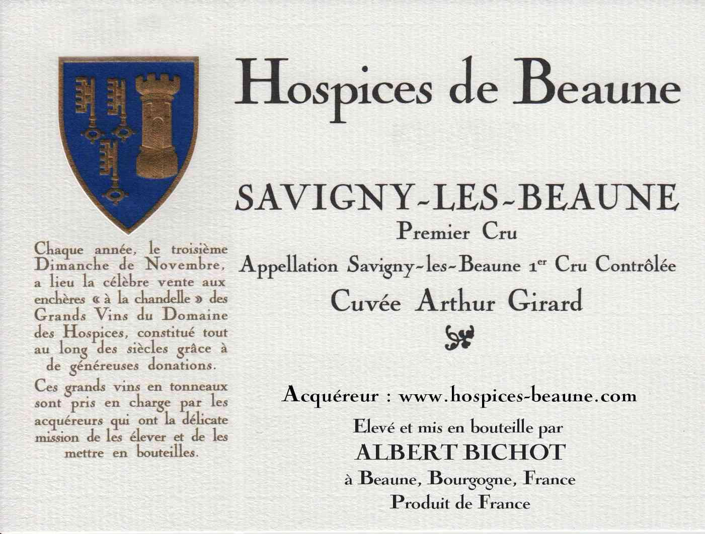 Encheres-auction-HospicesdeBeaune-AlbertBichot-SavignyLesBeaune-PremierCru-Cuvee-ArthurGirard